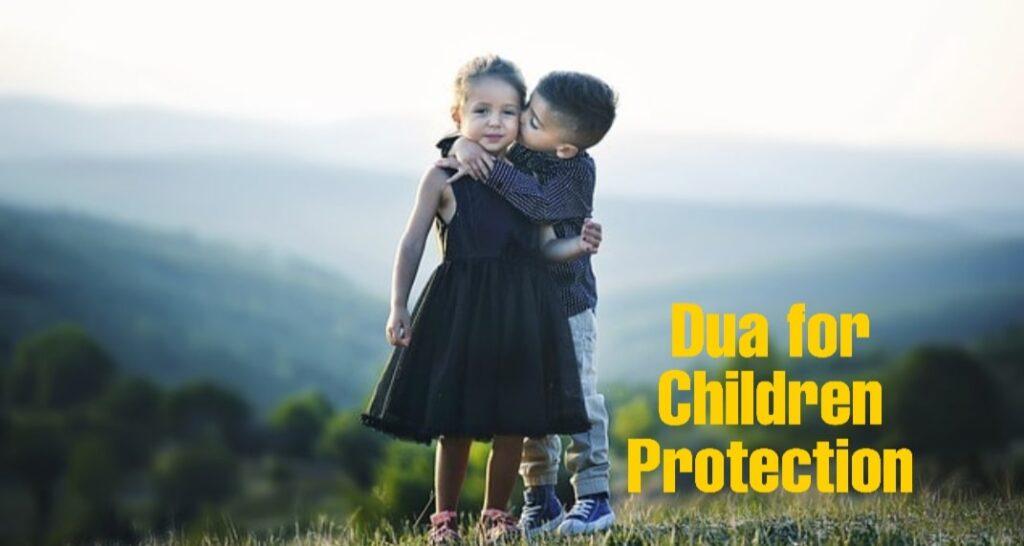 Dua for children protection