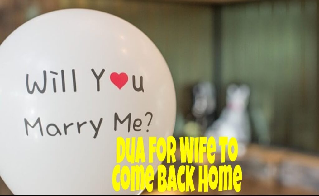 Dua for wife come back