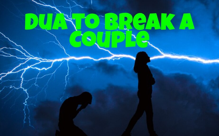Dua to break a couple