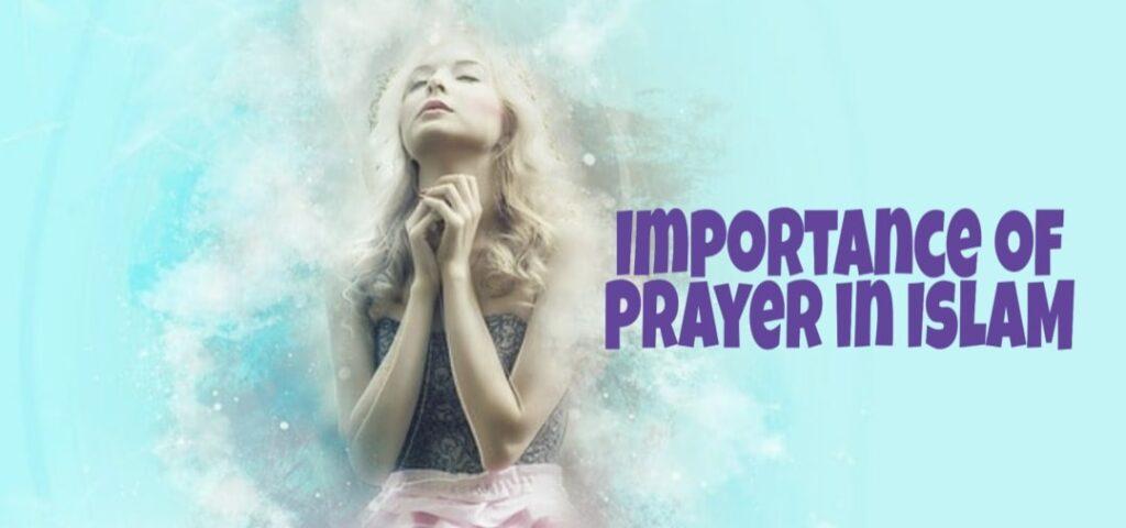 Importance of Prayer in Islam