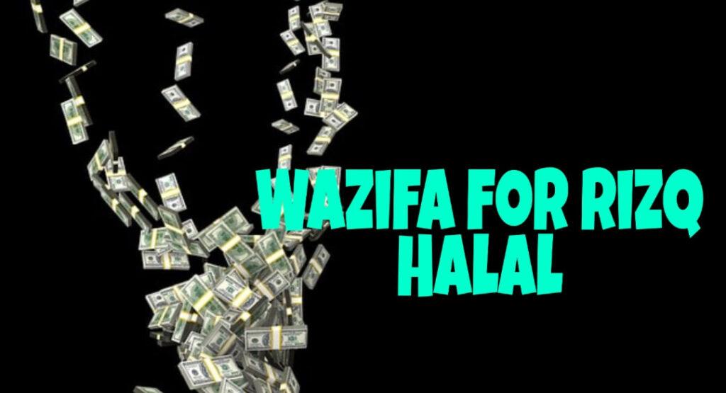 Wazifa for rizq halal