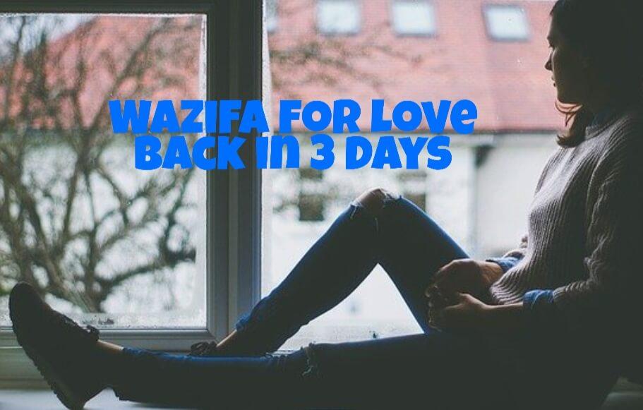 Wazifa for love back in 3 days